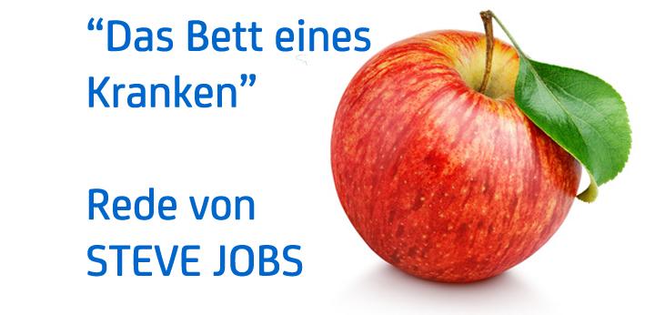 """""""Das Bett eines Kranken"""" – Rede von Steve Jobs"""