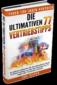 Die ultimativen 77 Vertriebstipps!