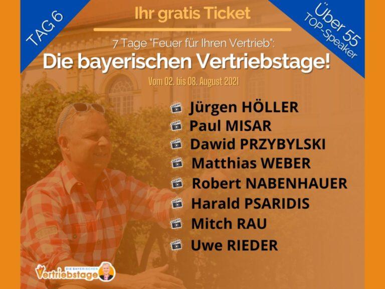 Die bayerischen Vertriebstage Tag 6: Uwe Rieder, der bayerische Vertriebsfreak