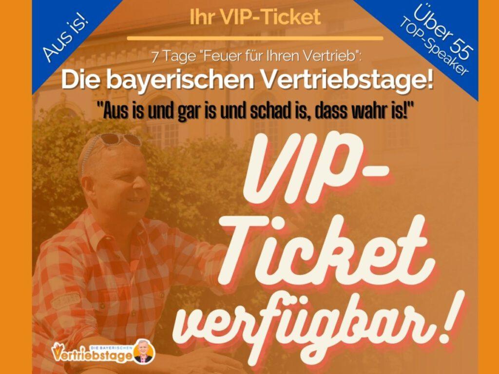 Die bayerischen Vertriebstage VIP-Ticket
