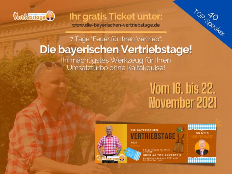 """Fix: """"Die bayerischen Vertriebstage"""" von Uwe Rieder vom 16. bis 22. November 2021!"""